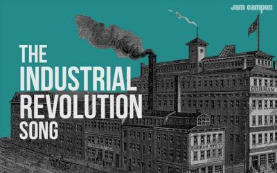 The Industrial Revolution Song