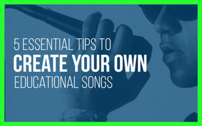 5 Essential Tips to Create Your Own Educational Songs